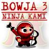 Bowja 3 - Ninja ...