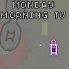 Monday Morning TV