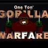 One Ton Gorilla ...