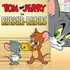 Tom and Jerry:  ...