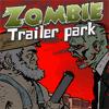 Zombie Trailer  ...